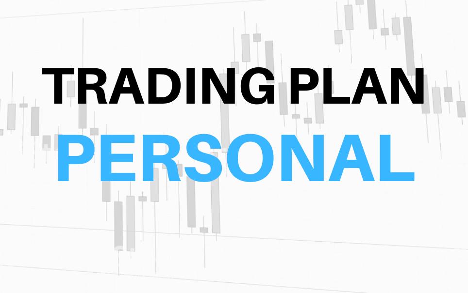 TRADING PLAN PERSONAL